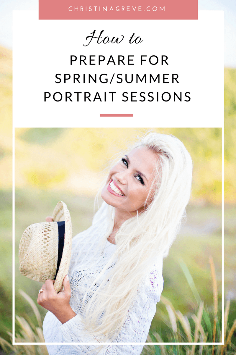 5 Ways to Prepare for Spring/Summer Portrait Sessions
