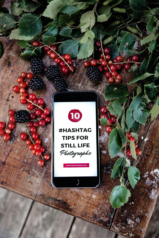 10 #Hashtag Tips For Still Life Photographers