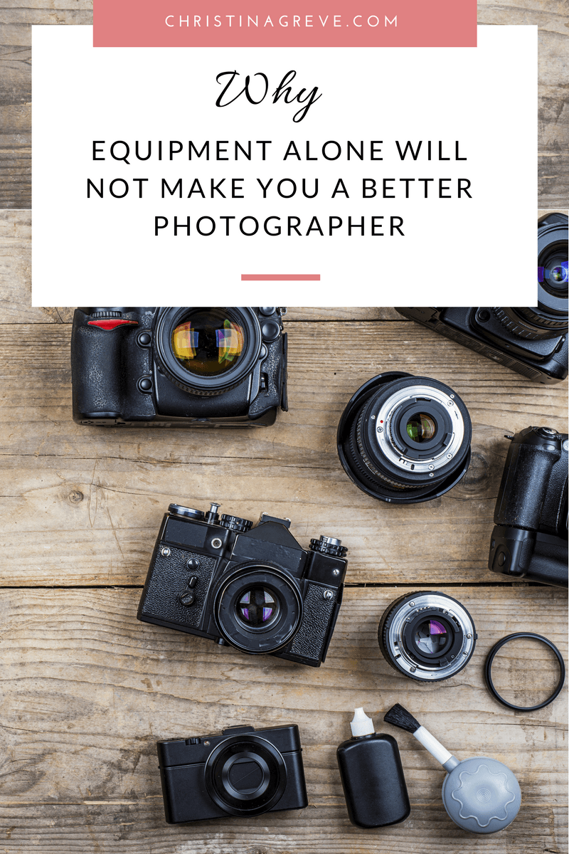 Why Equipment Alone Will Not Make You a Better Photographer