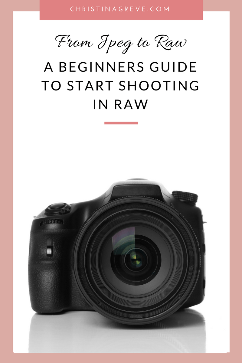 From JPEG to RAW: A Beginners Guide to Start Shooting in RAW - The