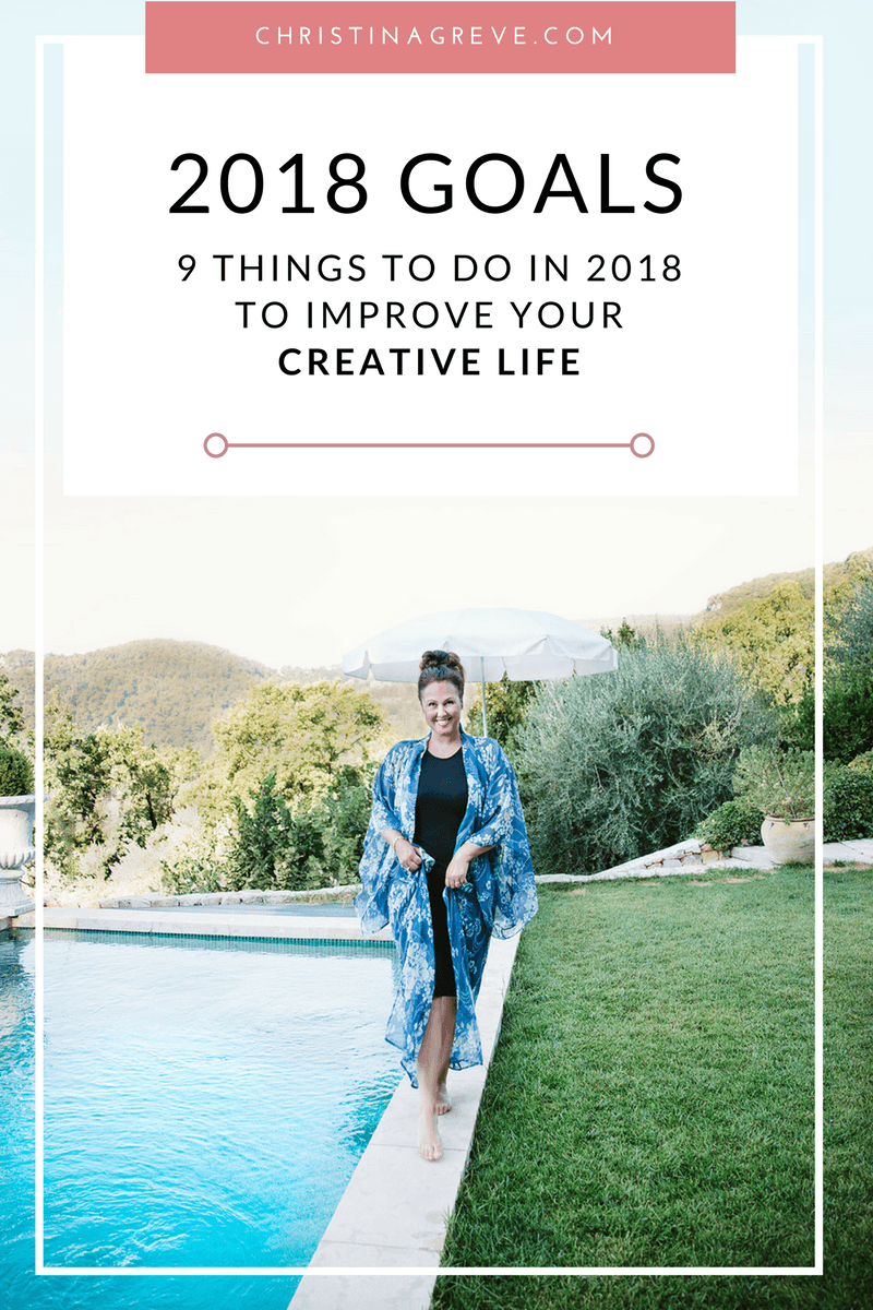 9 Things to Do In 2018 to Improve Your Creative Life
