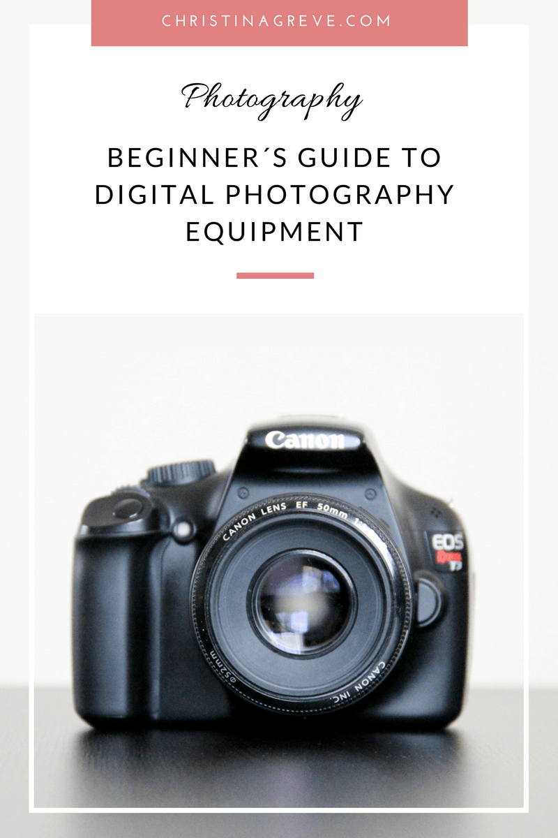 Beginner´s Guide To Digital Photography Equipment