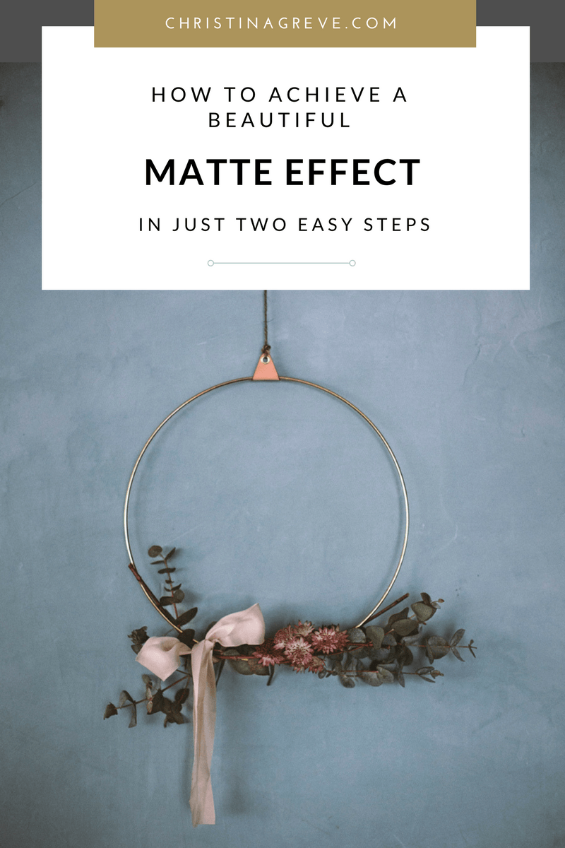 How To Achieve A Beautiful Matte Effect In Just Two Easy Steps