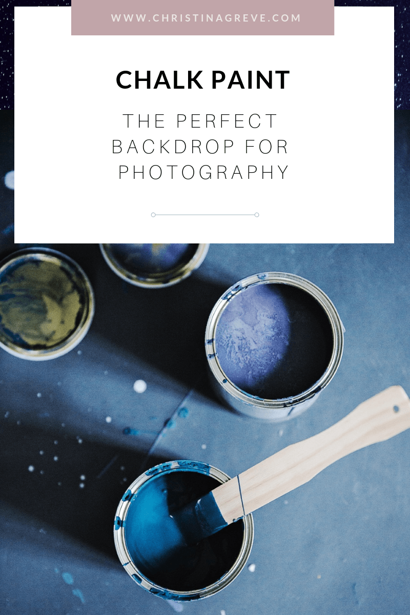 Chalk Paint: The Perfect Backdrop For Photography