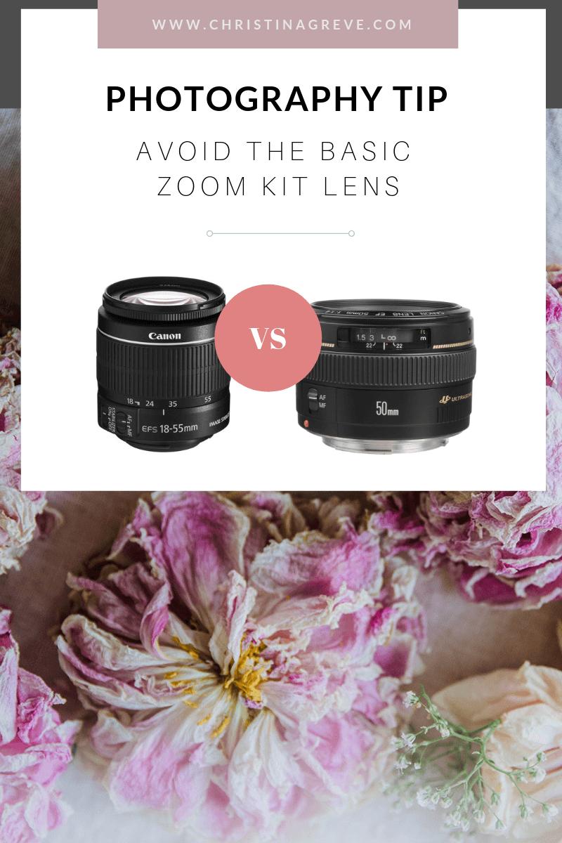 Photography Tip: Avoid The Basic Zoom Kit Lens